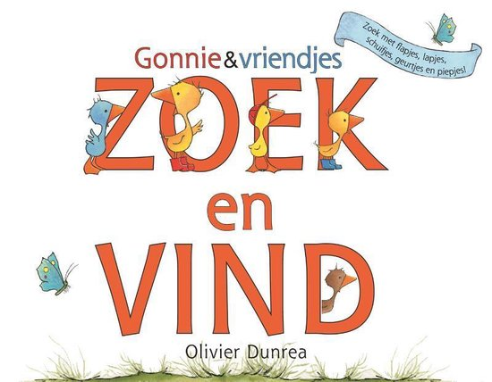 Gonnie & vriendjes - Zoek en vind - Olivier Dunrea  