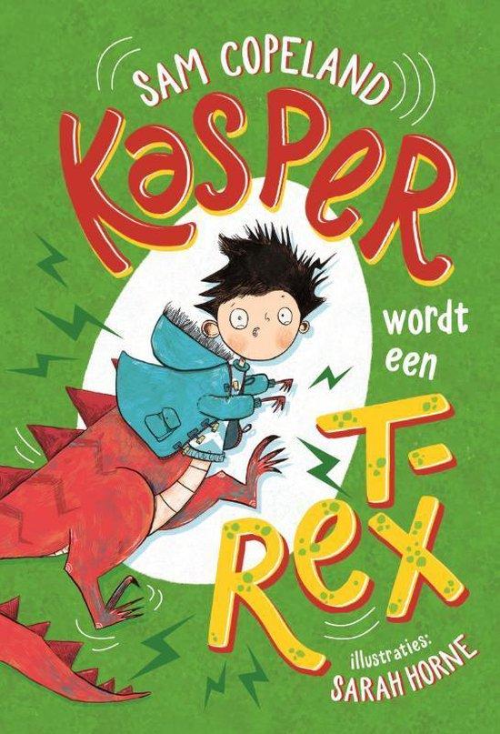 Kasper 2 - Kasper wordt een T. rex - Sam Copeland  