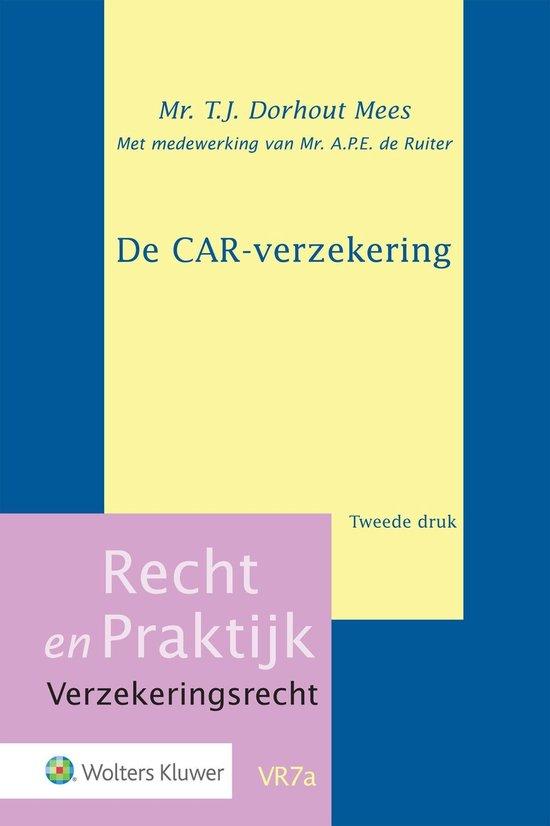 De CAR-verzekering - T.J. Dorhout Mees  