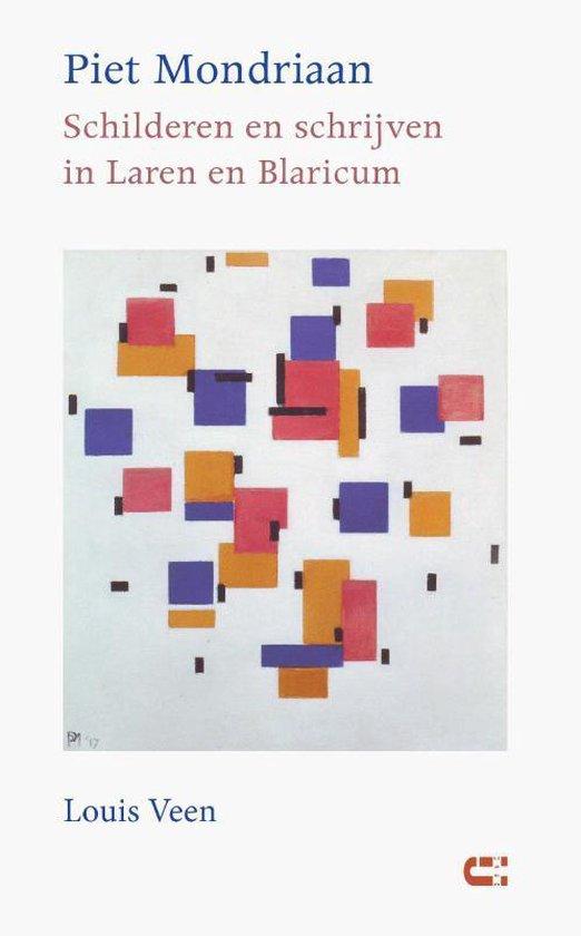 Piet Mondriaan - Schilderen en schrijven in Laren en Blaricum - Louis Veen   Fthsonline.com