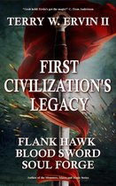First Civilization's Legacy- Omnibus Edition