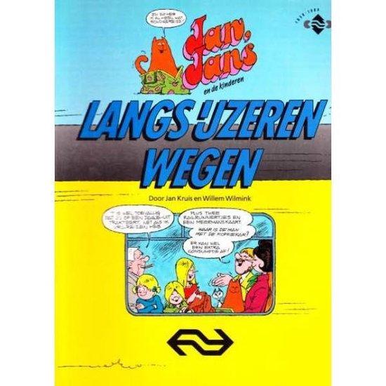 Boek cover Jan Jans en de kinderen Langs ijzeren wegen van Jan Kruis en Willem Wilmink (Paperback)