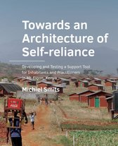 A+BE Architecture and the Built Environment  -   Towards an ­Architecture of ­Self-­reliance