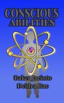 Conscious Abilities
