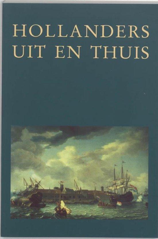 Boek cover Stichting Centrum Historische Instellingen 2 -   Hollanders uit en thuis van Onbekend (Paperback)