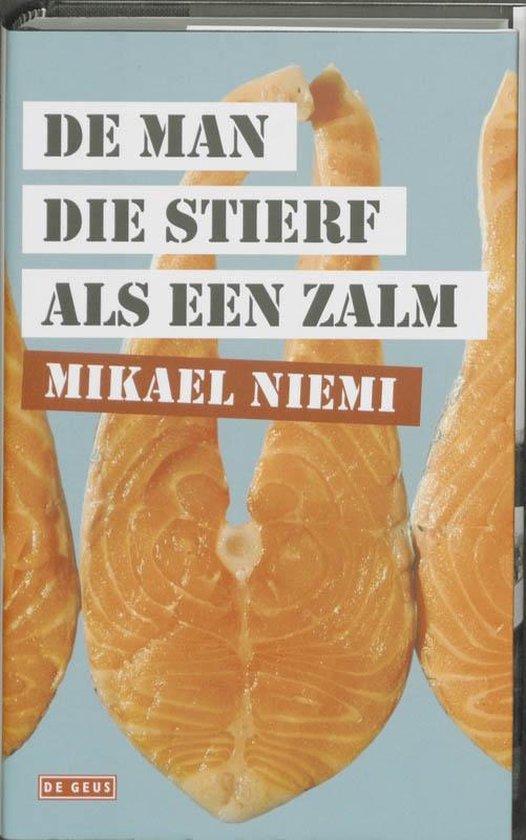 Cover van het boek 'De man die stierf als een zalm' van Mikael Niemi