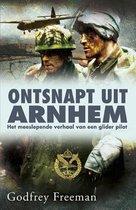 Boek cover Ontsnapt uit Arnhem van Godfrey Freeman (Paperback)
