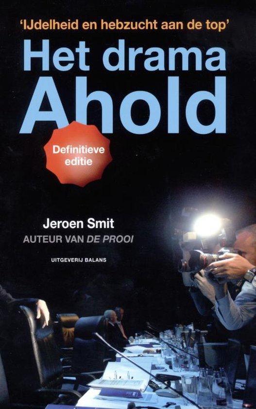 Boek cover Het drama Ahold van Jeroen Smit (Paperback)
