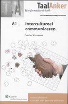 TaalAnker hoe formuleer ik het? 81 -   Intercultureel communiceren