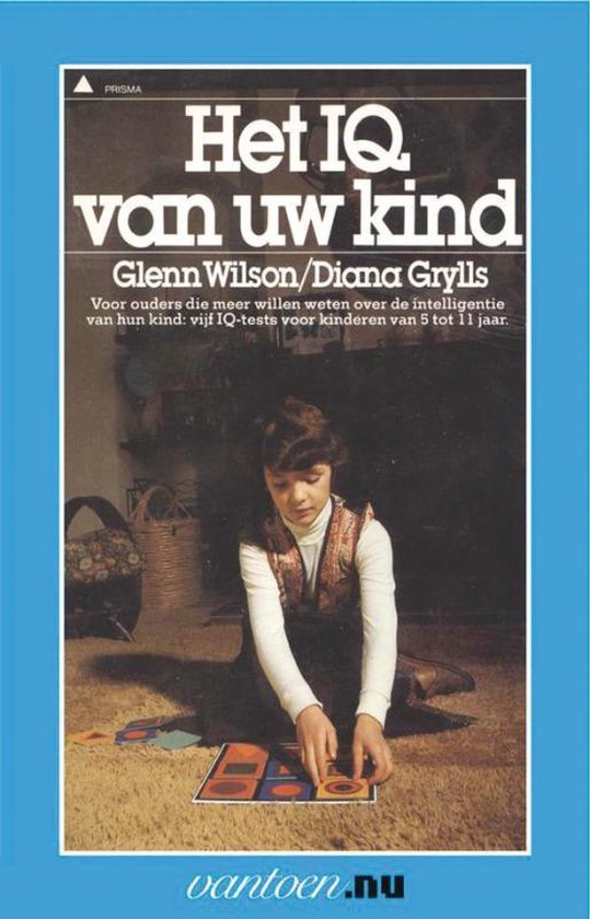 Boek cover Vantoen.nu  -   IQ van uw kind van Gayle Wilson (Paperback)