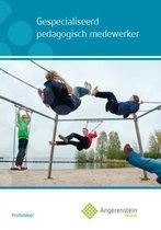 Angerenstein Welzijn  -  Gespecialiseerd pedagogisch mederwerker Profieldeel