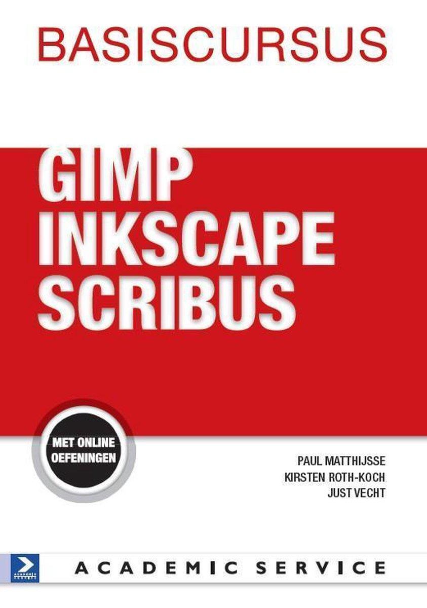Basiscursussen  -   Basiscursus GIMP,Inkscape en Scribus - Paul Matthijsse