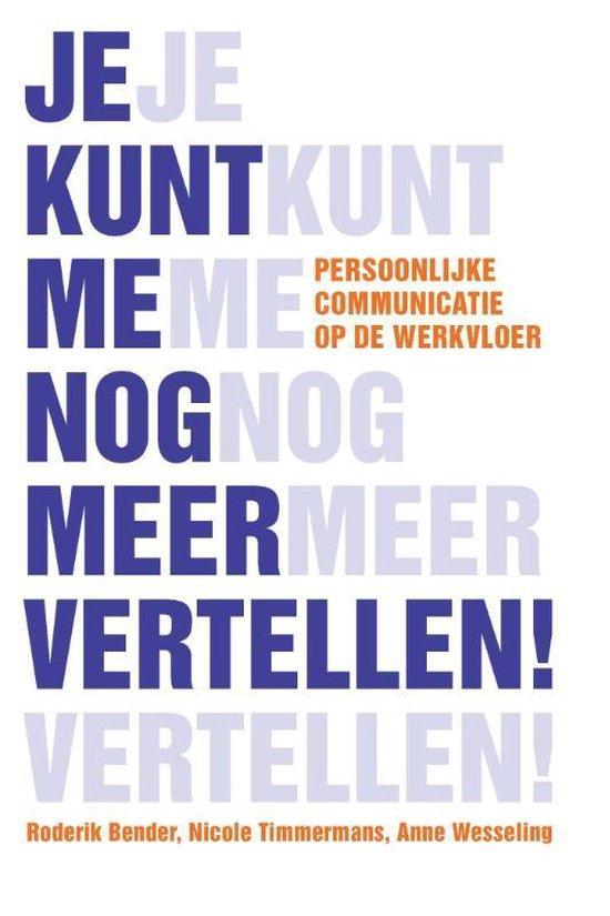 Boek cover Je kunt me nog meer vertellen van Roderik Bender (Paperback)