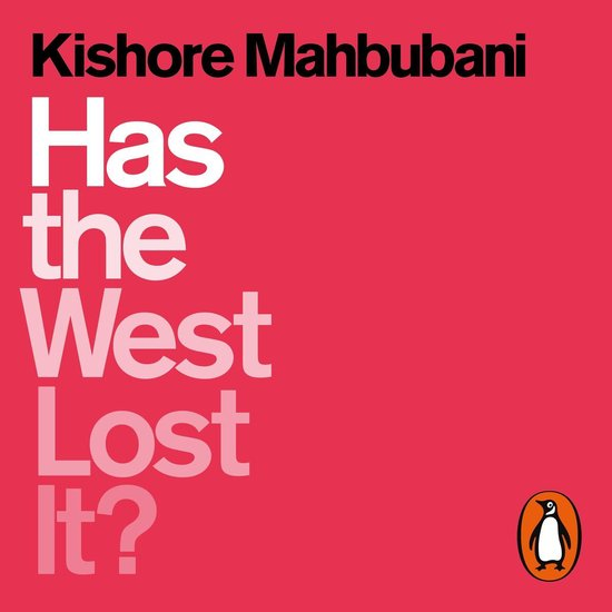 Boek cover Has the West Lost It? van Kishore Mahbubani (Onbekend)