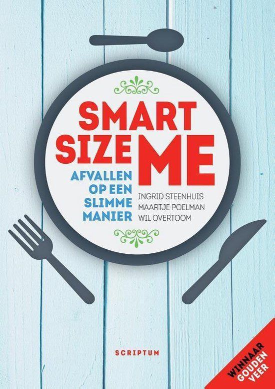 Boek cover Smartsize Me van Ingrid Steenhuis (Paperback)