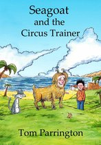 Seagoat and the Circus Trainer