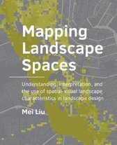 A+BE Architecture and the Built Environment  -   Mapping Landscape Spaces