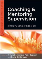 Omslag Coaching And Mentoring Supervision: Theory And Practice