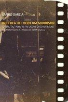 Omslag In cerca del vero Jim Morrison. Il vero e il falso in The Doors di Oliver Stone e When You're Strange di Tom DiCillo
