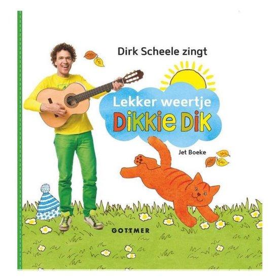 Dikkie Dik  -   Lekker weertje, Dikkie Dik!