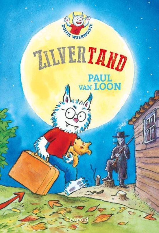 Boek cover Dolfje Weerwolfje 3 - Zilvertand van Paul van Loon (Hardcover)