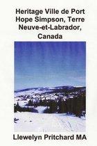 Heritage Ville de Port Hope Simpson, Terre-Neuve-Et-Labrador, Canada