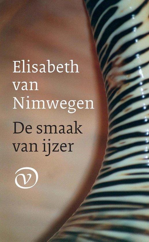 De smaak van ijzer - Elisabeth van Nimwegen |