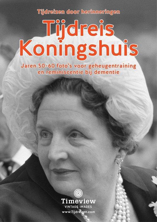 Boek cover Tijdreis Koningshuis van Timeview-Care (Onbekend)