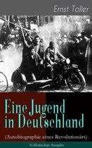 Eine Jugend in Deutschland (Autobiographie eines Revolutionärs) - Vollständige Ausgabe