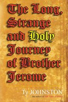 Omslag The Long, Strange and Holy Journey of Brother Jerome