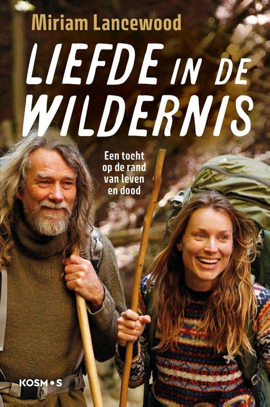 Boek cover Liefde in de wildernis van Miriam Lancewood (Onbekend)