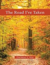 Boek cover The Road Ive Taken van Thomas L. Kay
