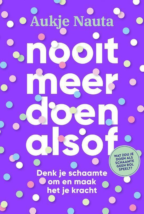 Boek cover Nooit meer doen alsof van Aukje Nauta (Paperback)