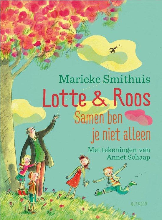 Lotte en Roos - Samen ben je niet alleen - Marieke Smithuis |