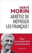 Arrêtez de mépriser les Francais !