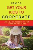 How to Get Your Kids to Cooperate