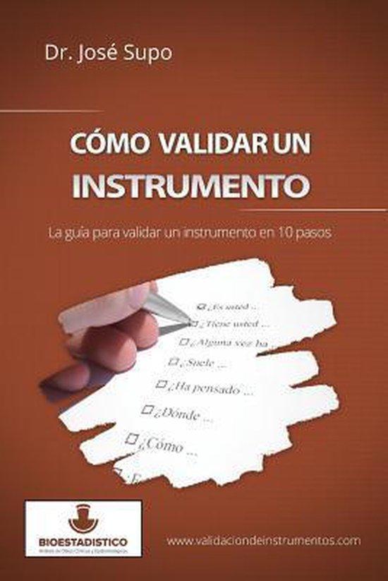 C mo Validar Un Instrumento