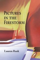 Pictures in the Firestorm