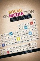 Social Remediation