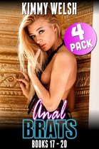 Anal Brats Books 17 – 20 : 4-Pack (First Time Anal Erotica)