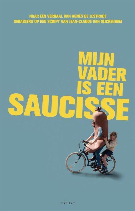 Boek cover Mijn vader is een saucisse van Agnès de Lestrade (Paperback)