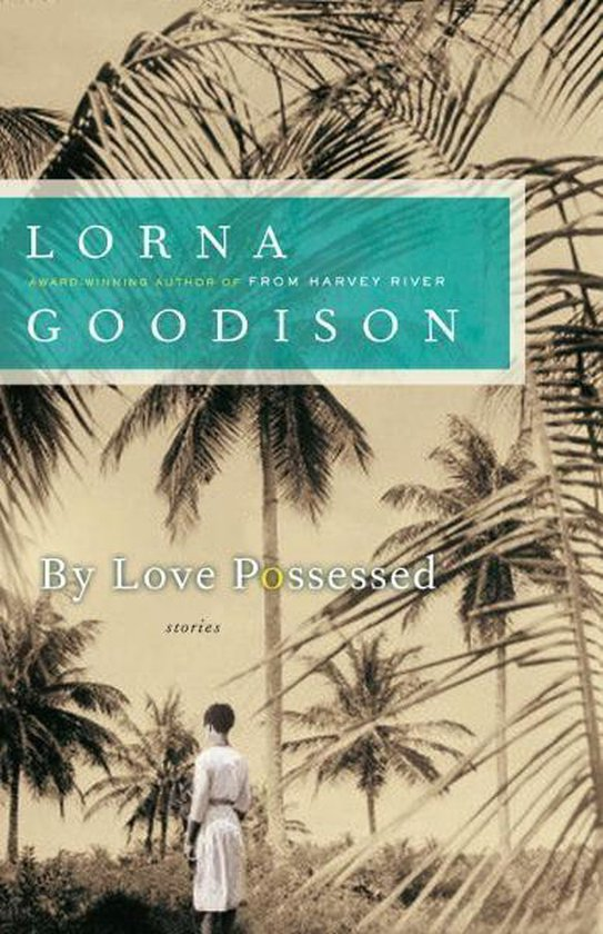 Boek cover By Love Possessed van Lorna Goodison (Onbekend)