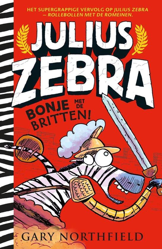 Boek cover Julius Zebra 2 -   Bonje met de Britten van Gary Northfield (Hardcover)