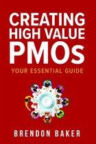 Creating High Value PMOs