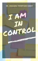 Boek cover I Am In Control van Shacara Thompson Curry