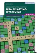 MBA Belastingwetgeving met resultaat 2021-2022 Uitwerkingenboek