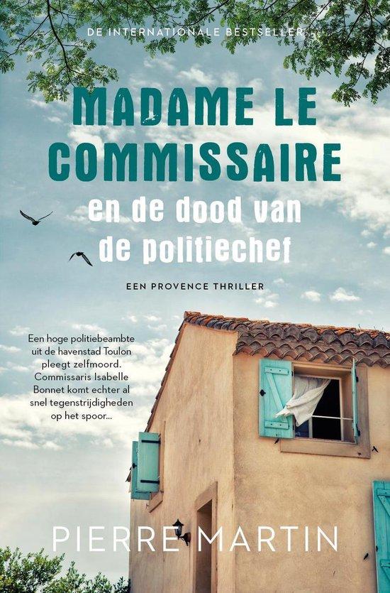 Madame le Commissaire 3 -   Madame le Commissaire en de dood van de politiechef
