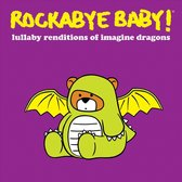Lullaby Renditions of Imagine Dragons