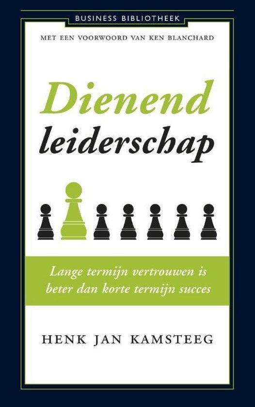 Dienend leiderschap - Henk Jan Kamsteeg