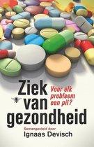 Boek cover Ziek van gezondheid van Ignaas Devisch